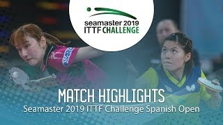 Kato Miyu vs Huang Yu-Wen | 2019 ITTF Challenge Spanish Open Highlights (1/2)