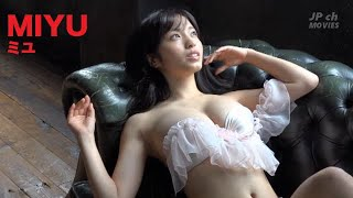 【MIYU ミユ】JP ch MOVIES #4