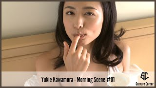 [Japanese Gravure Idol] Yukie Kawamura 川村ゆきえ – Morning Scene #01